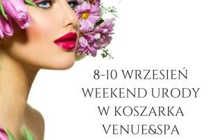 Weekend urody Koszarka