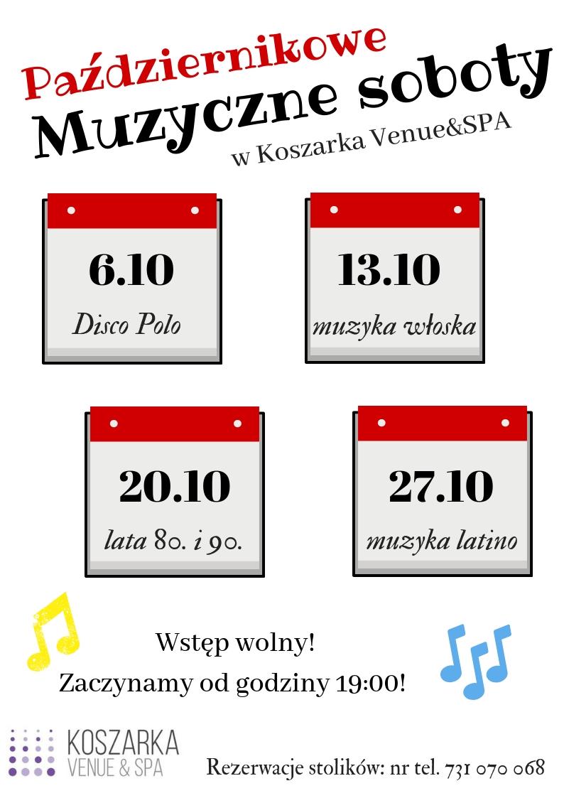 Październikowe muzyczne soboty w Koszarka Venue&SPA
